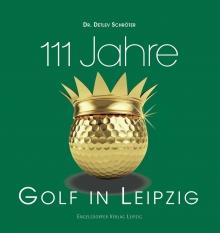 111 Jahre Golf in Leipzig