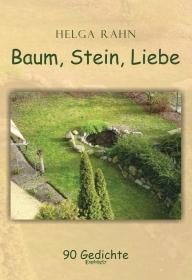 Baum, Stein, Liebe
