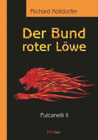Der Bund roter Löwe (2). Fulcanelli II