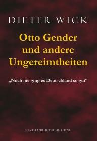 Otto Gender und andere Ungereimtheiten