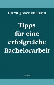 Tipps für eine erfolgreiche Bachelorarbeit