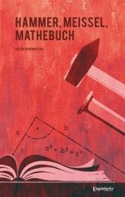 Hammer, Meißel, Mathebuch