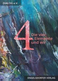 Die vier Elemente und wir