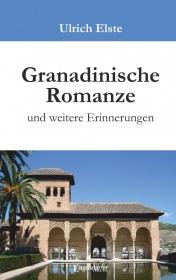 Granadinische Romanze und weitere Erinnerungen