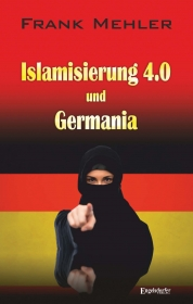 Islamisierung 4.0 und Germania