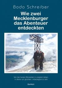 Wie zwei Mecklenburger das Abenteuer entdeckten