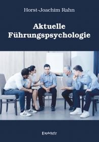 Aktuelle Führungspsychologie