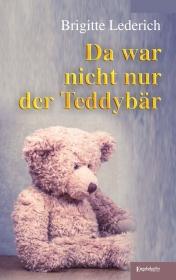 Da war nicht nur der Teddybär