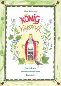 König Kugelbauch: Erstes Buch