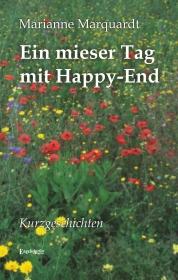 Ein mieser Tag mit Happy-End