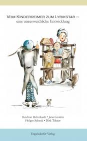 Vom Kinderreimer zum Lyrikstar – eine unausweichliche Entwicklung
