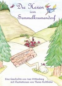 Die Hexen vom Semmelkrumendorf