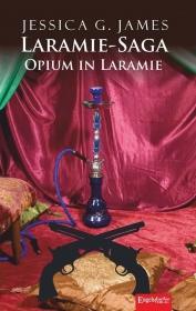 Laramie-Saga (9): Opium in Laramie