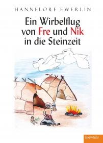 Ein Wirbelflug von Fre und Nik in die Steinzeit