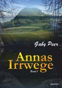 Annas Irrwege (Band 1)