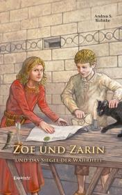 Zoe und Zarin und das Siegel der Wahrheit