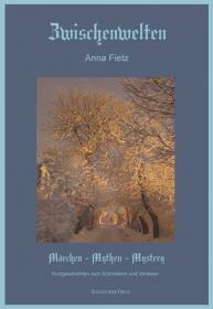 Zwischenwelten – Märchen Mythen Mystery