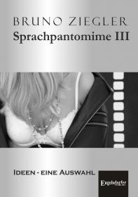Sprachpantomime III