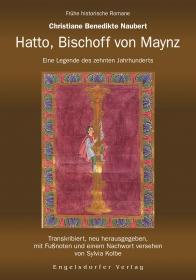 Hatto, Bischoff von Maynz. Eine Legende des zehnten Jahrhunderts.