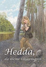 Hedda, die kleine Elbgermanin