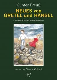 NEUES von GRETEL und HÄNSEL