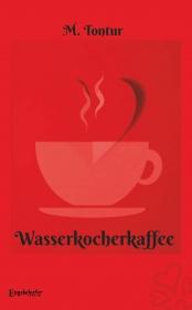 Wasserkocherkaffee
