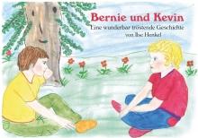 Bernie und Kevin - Eine wunderbar tröstende Geschichte