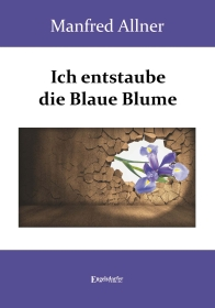 Ich entstaube die Blaue Blume