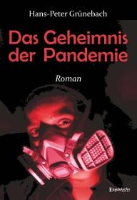 Das Geheimnis der Pandemie